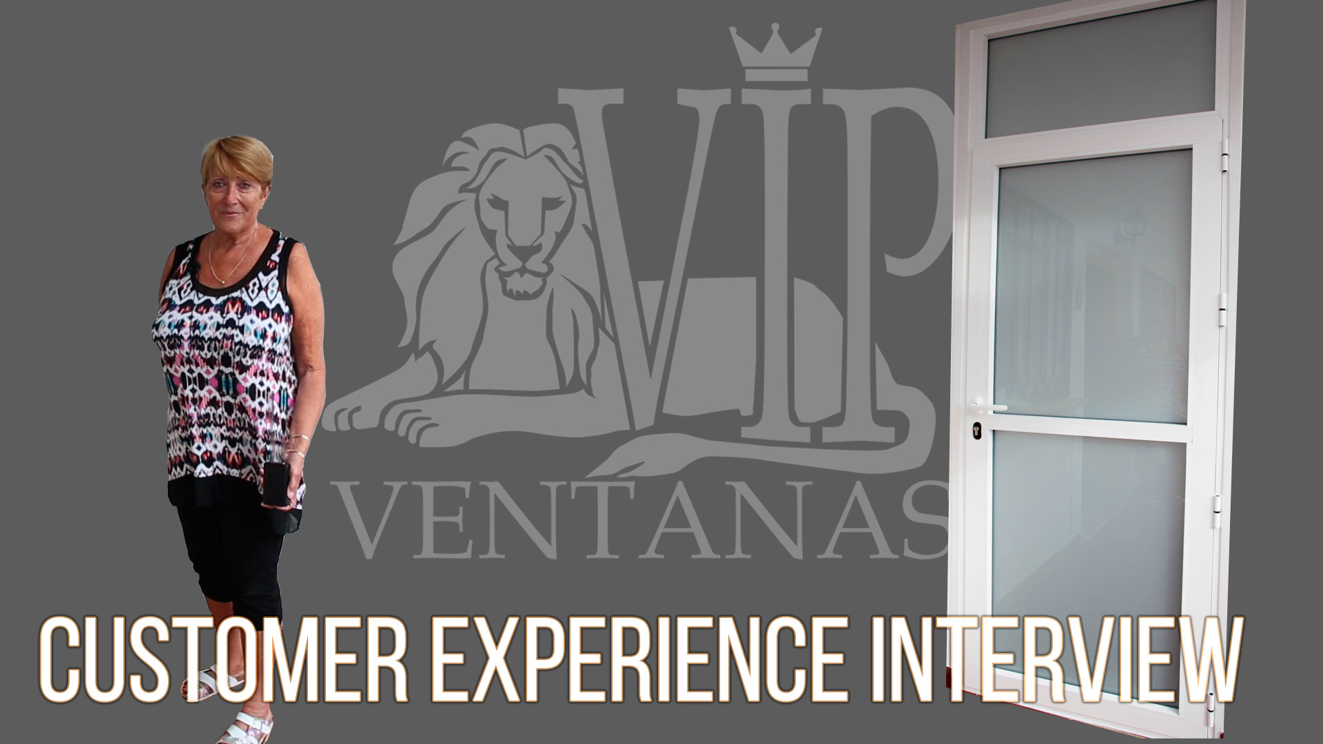 Customer Experience Interview. Ventanas VIP 2